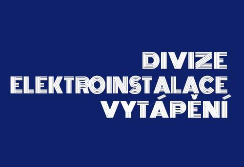 Divize elektroinstalace a vytápění
